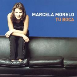 Marcela Morelo - Tu Boca