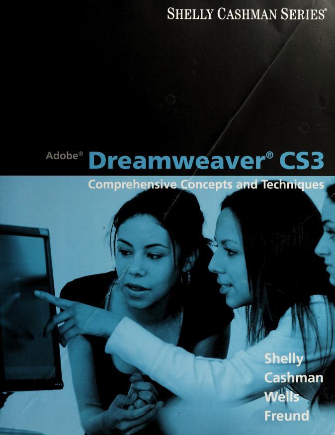 Adobe Dreamweaver CS3 by Gary B. Shelly ... [et al.].