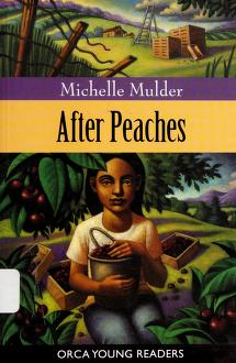 Cover of: After peaches | Michelle Mulder