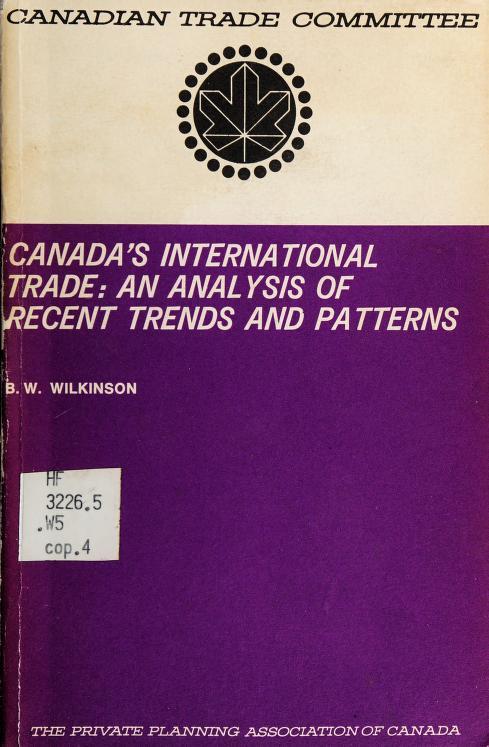 Canada's international trade by Bruce W. Wilkinson