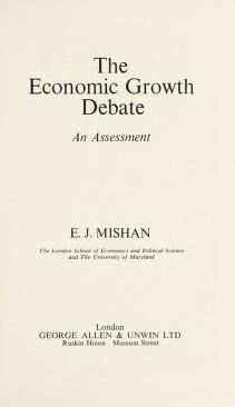 Cover of: The economic growth debate | E. J. Mishan