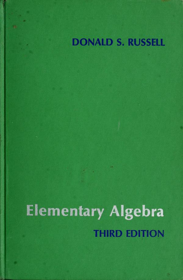Elementary algebra by Donald S. Russell