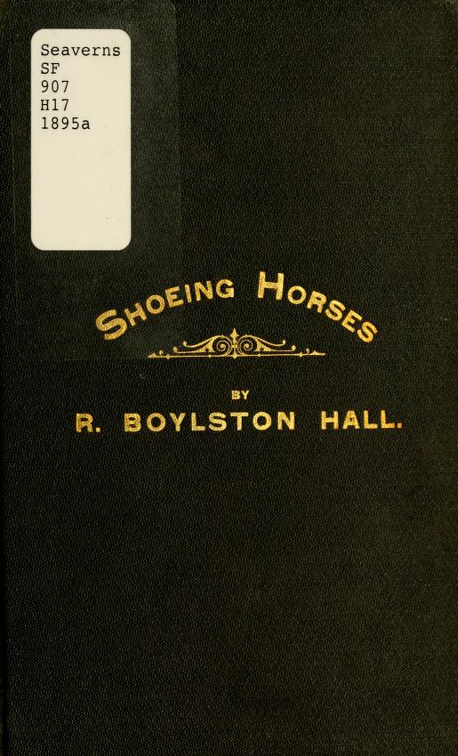 Every man his own farrier by Richard Boylston Hall