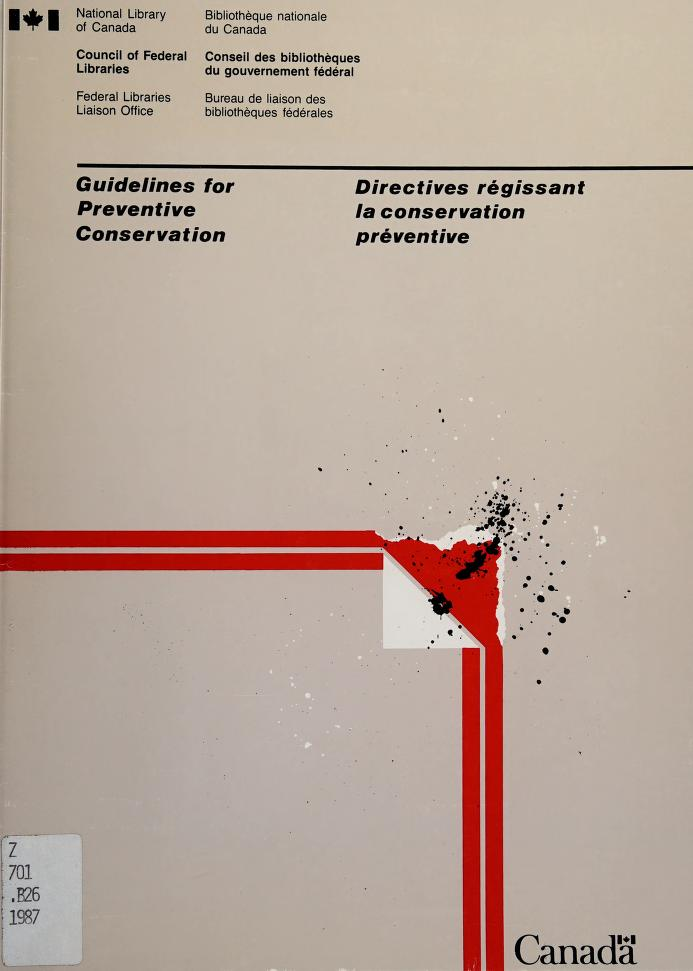 Guidelines for preventive conservation = by Joyce M. Banks