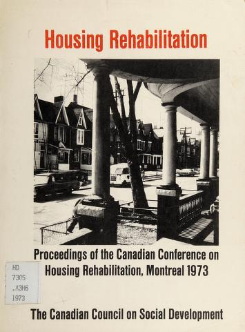 Cover of: Housing rehabilitation | Canadian Conference on Housing Rehabilitation Montréal, Québec 1973.