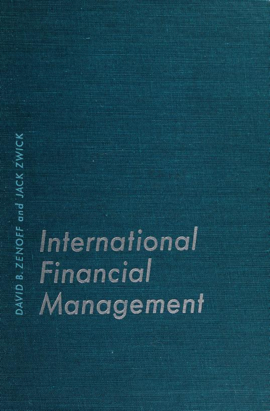 International financial management by David B. Zenoff