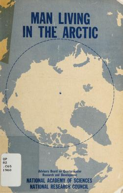 Cover of: Man living in the Arctic | Conference on Man Living in the Arctic (1960 Natick, Mass.)