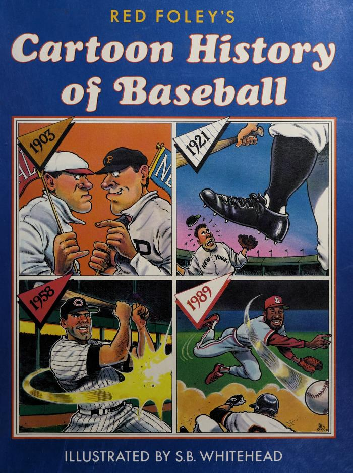 Red Foley's cartoon history of baseball by Red Foley