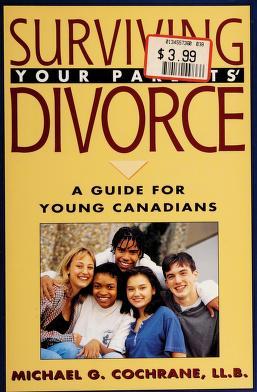 Cover of: Surviving your parents' divorce | Michael G. Cochrane