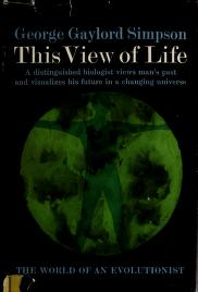 Cover of: This view of life | George Gaylord Simpson