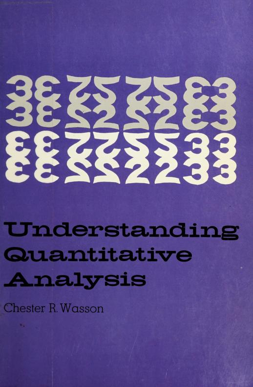 Understanding quantitative analysis by Chester R. Wasson